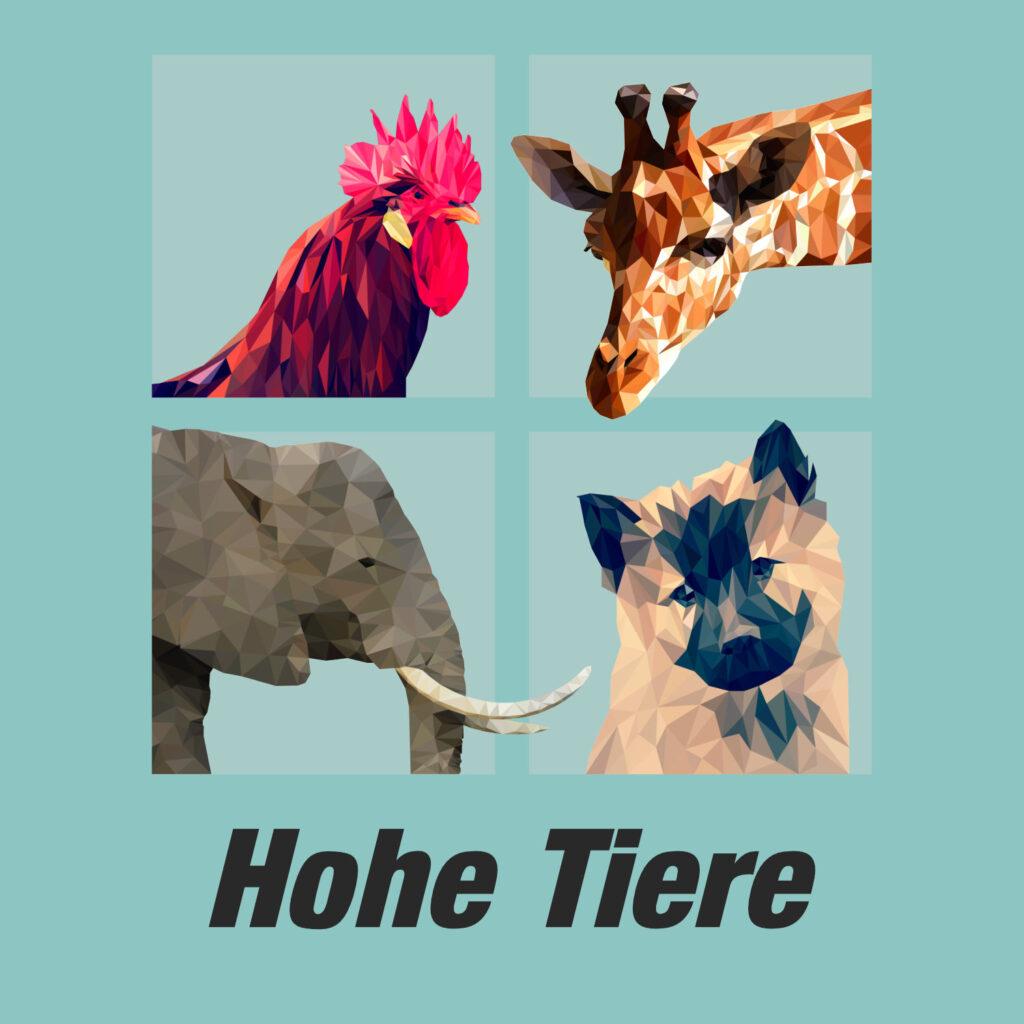 """Das Cover von """"Hohe Tiere"""": vier Tierköpfe (ein Hahn, eine Giraffe, ein Elefant und ein Hund)."""